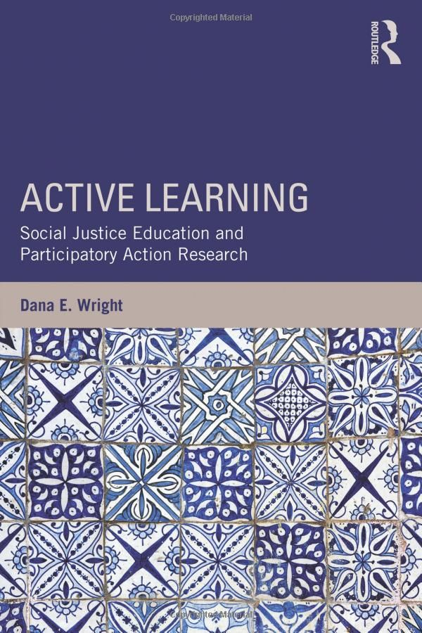Active Learning Social Justice Education and Participatory