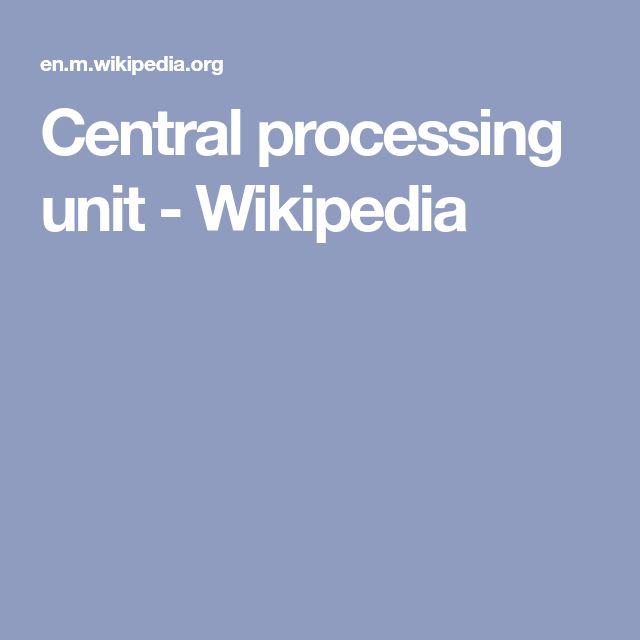 Central processing unit - Wikipedia