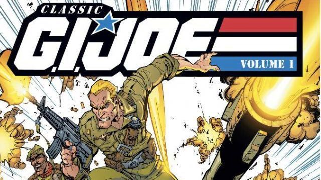 Classic G.I. Joe – 10 Issues So Good You'll Wish You Never Forgot Them