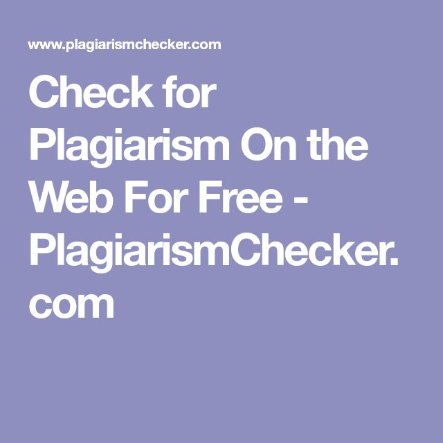 best check paper for plagiarism ideas avoiding  check for plagiarism on the web for plagiarismchecker com