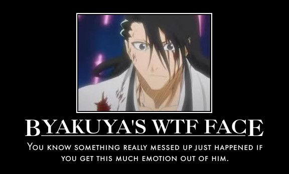 Funny Anime Quotes About Life   Byakuya hollered in anger once, when Ichigo stabbed him after using ...