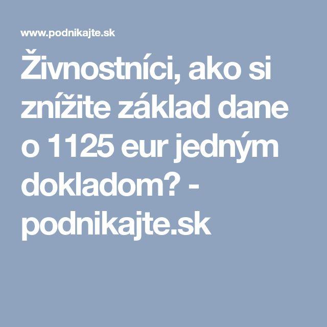 Živnostníci, ako si znížite základ dane o 1125 eur jedným dokladom? - podnikajte.sk