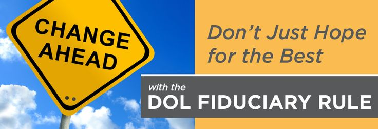 DOL Fiduciary Rule Explained as of Feb 3, 2017 By Investopedia   Updated February 3, 2017   Investopedia http://www.investopedia.com/updates/dol-fiduciary-rule/#ixzz4YdzaB0Z8  Follow us: Investopedia on Facebook