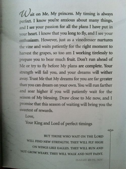 Wow...this gave me goosebumps.  EXACTLY what I needed to hear today. Wait on the Lord.