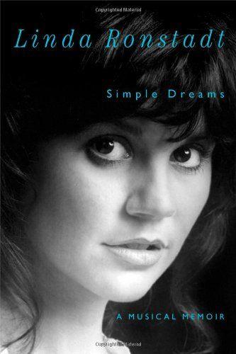 Simple Dreams: A Musical Memoir/Linda Ronstadt