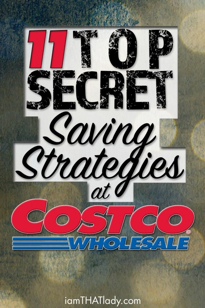 Do you LOVE Costco? Then you have got to check out these 11 Top Secret Saving Strategies for Costco!