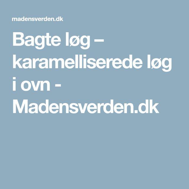Bagte løg – karamelliserede løg i ovn - Madensverden.dk