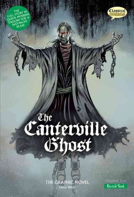 The Canterville Ghost the Graphic Novel: Quick Text Version