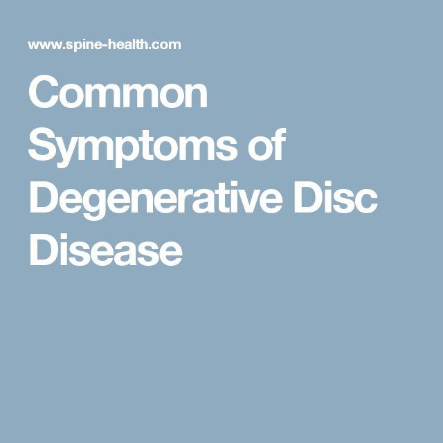 Common Symptoms of Degenerative Disc Disease