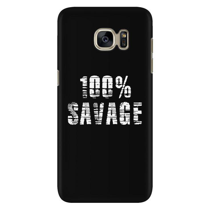 BattleRaddle Galaxy S7 Black Phone Case 100% Savage White Print Impact Resistance
