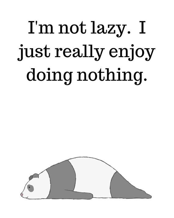 Panda Quote Lazy Printable Wall Art Etsy Lazy People Quotes Lazy Quotes Funny Quotes