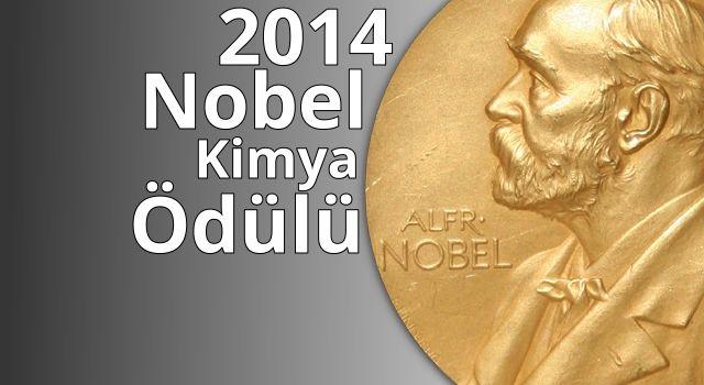 2014 Nobel Prize Chemistry - Nobel Kimya Ödülü'nü dokuların moleküler yapısını inceleyebilen ve mikroskop teknolojisini nano boyuta taşıyan süper mikroskop geliştiricileri aldı.