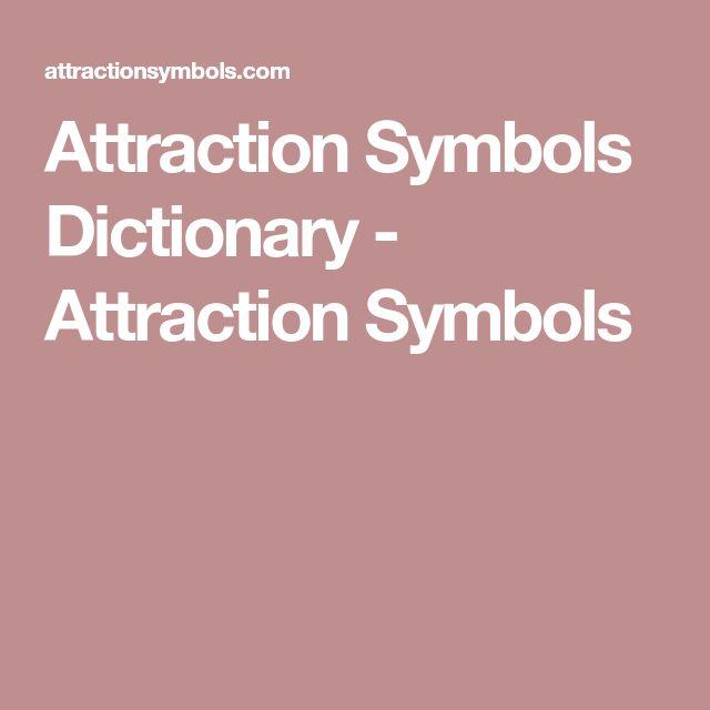 Attraction Symbols Dictionary - Attraction Symbols