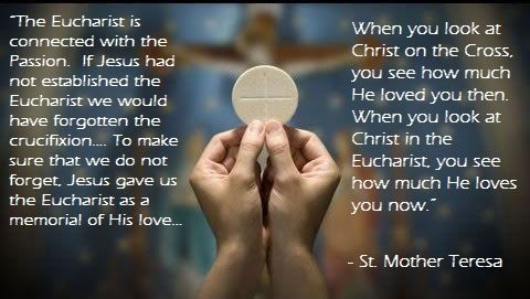 Mother Teresa on the Eucharist