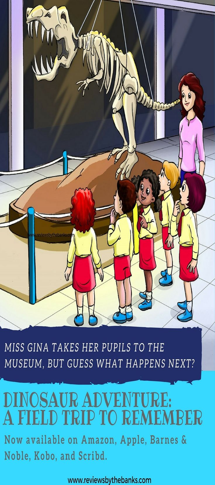 Dinosaur Adventure: A Field Trip to Remember is the second book in the series Let's Learn while Playing by Kelly Santana-Banks