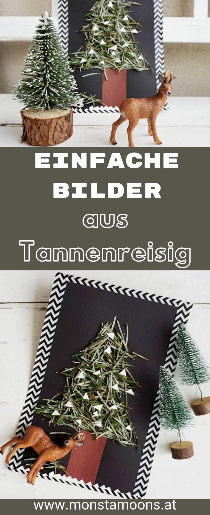 Bastelideen Tannenbaum.Bilder Mit Tannenreisig Gestalten German Blogger Diy