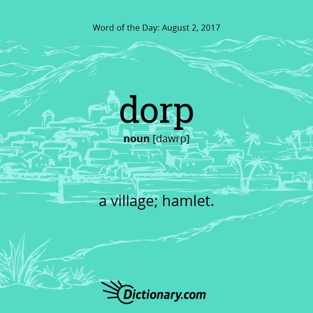 Today's Word of the Day is dorp. #vocabulary #language #WordOfTheDay