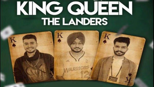 King Queen Lyrics from Punjabi Song 2016 is sung by The Landers. Cast Landers , Kashika Patyal , Mr V Grooves. This song is composed by Mr. VGrooves