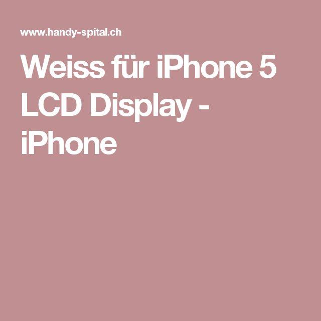 Weiss für iPhone 5 LCD Display - iPhone