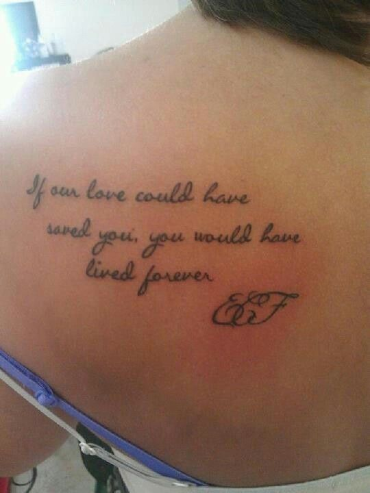memorial tattoo I love this saying. I would get this in memory of ...