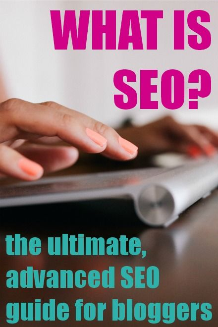 "seriously SUCH a helpful post! whether you're wondering ""what is SEO?"" or want an advanced guide to SEO, this is the ONLY post you'll need about search engine optimization. pin now, read later!"