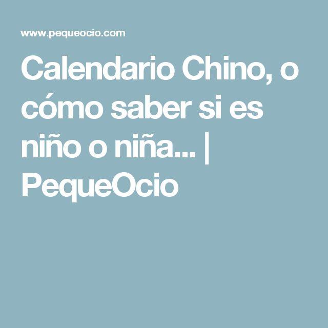 Calendario Chino, o cómo saber si es niño o niña... | PequeOcio