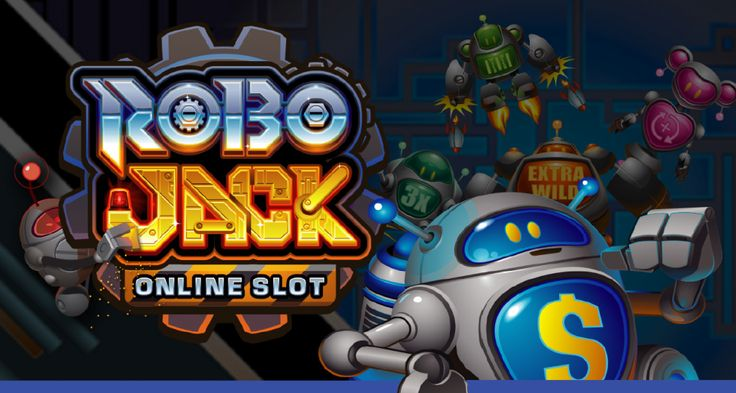 Play the new slot game robo jack online slot game & win new bonus as well as free spins !