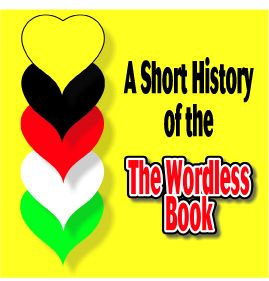 A Short History of the Wordless Book