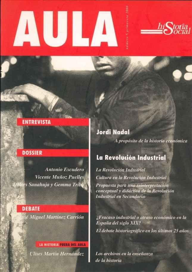 Revista Aula - Historia Social (Revista de Ciencias Sociales, Filosofía e Historia), Editado por la Fundación Instituto de Historia Social de UNED Valencia, 1998–2016 http://www.historiasocial.es/