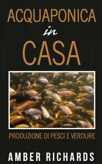 Acquaponica in casa | Antotranslation