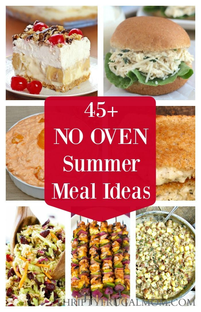 Hate heating your kitchen to make meals when it�s hot outside? Check out these great no oven dinner ideas perfect for summer!