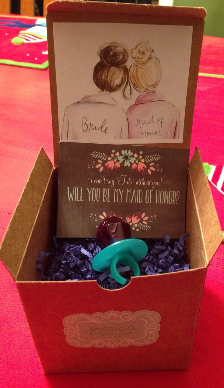 Will you be my Maid of Honor / Bridesmaid?