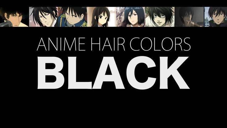 Hair Color in Anime Characters: Black, Meaning & Psychology (Re-Upload)