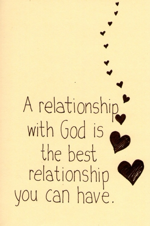 A relationship with God is the best relationship you can have.: God Ver, Bible Relationships, God And Me, Me Relationships Quotes, God Is, Best Relationships, Relationships Strength Quotes, Favorite Quotes, Relationships Quotes God