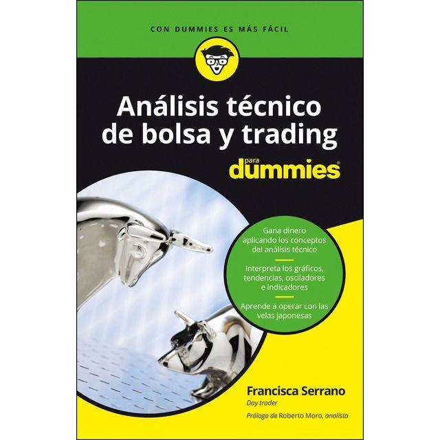 Análisis Técnico De Bolsa Y Trading Para Dummies Tapa Blanda Para Dummies Libros De Economía Inversion Financiera