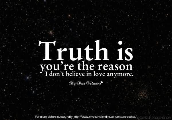 Quotes About Believe In Love: I Don't Believe In Love Anymore