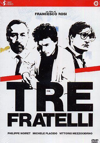 Tre Fratelli, di Francesco Rosi 1981