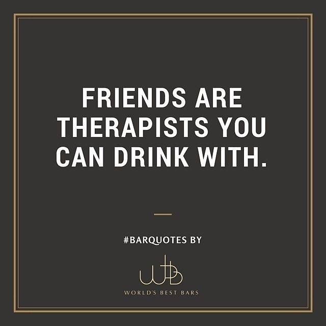 Pin by Stacey Ancheta on bestfriend | Bar quotes, Bar scene, Quotes