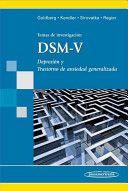 Temas de investigación DSM-V : depresi̤ón y trastornos de ansiedad generalizada / David Goldberg ... [et al.]