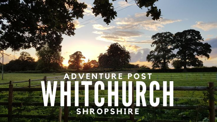 ADVENTURE! Whitchurch, Shropshire, United Kingdom