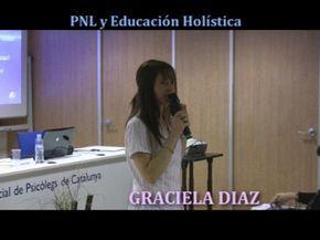 Conferencia sobre educación, por Graciela Díaz, dentro de las jornadas organizadas en el Espacio Holístico del colegio de psicologos de Barcelona. La programación neurolinguística PNL, aplicada para los maestros, y alumnos.