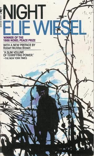 Night by Elie Wiesel. Most horrifying book ever.