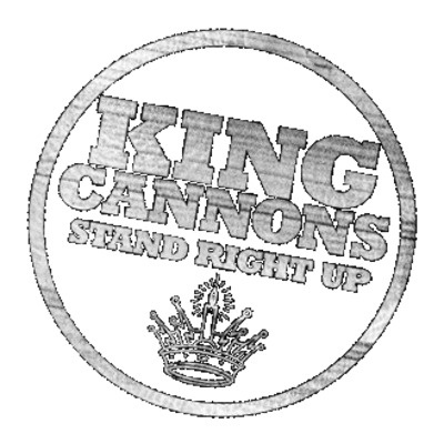 KING CANNONS - Stand Right Up