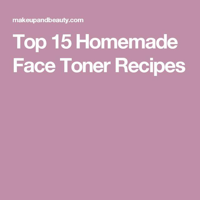 Top 15 Homemade Face Toner Recipes