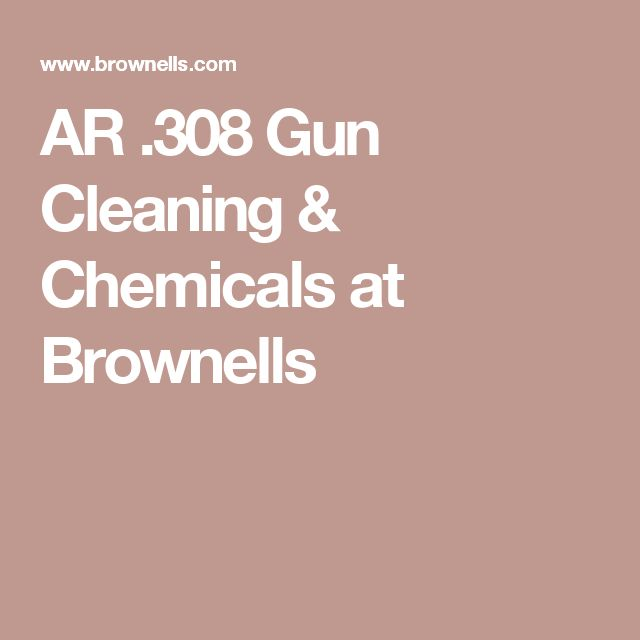 AR .308 Gun Cleaning & Chemicals at Brownells