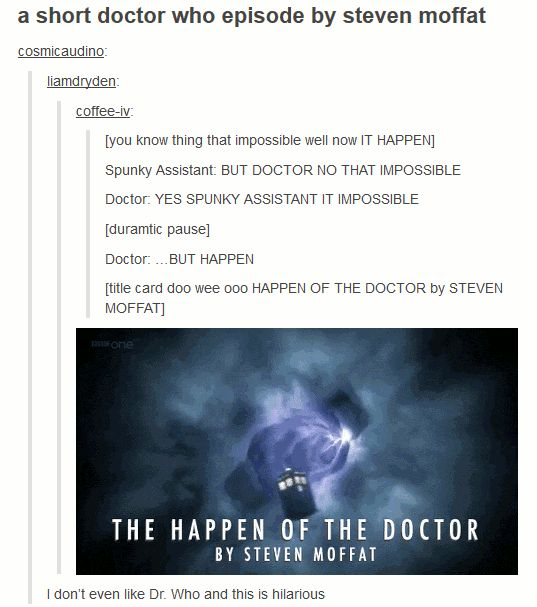 "When they summarized every episode ever. | 21 Tumblr Posts That Prove ""Doctor Who"" Has The Best Fans"