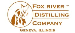 Fox River Distilling™ Company – Geneva, Illinois