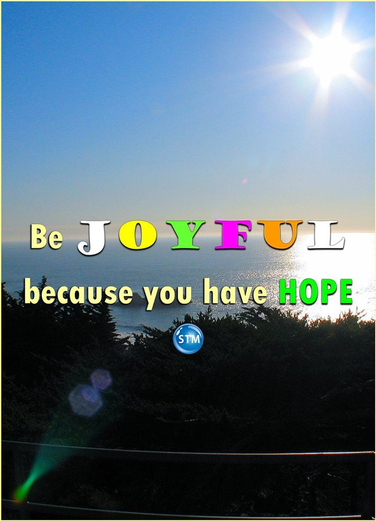 "You can be #joyful even when times are hard. Focus on the #hope of a better #life that waits for you.  Be happy and learn to be patient during life tests!  Go to this Bible study, 'Be Joyful': http://stministry.com/joyful/ <<-- the link.  Message in the picture: ""Be JOYFUL because you have HOPE""  Scripture for the day: Romans 12:9-13  Your love must be real. Hate what is evil. Hold on to what is good. 10 Love each other like brothers and sisters. Give your brothers and sisters more honor…"