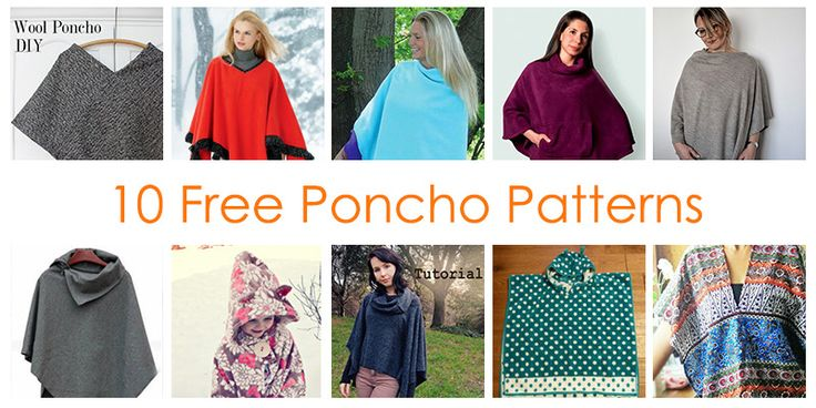 How to Make a Poncho - 10 FREE Poncho Sewing Patterns For Beginners. A poncho is a great for winter's days & even better when it's really easy to sew!