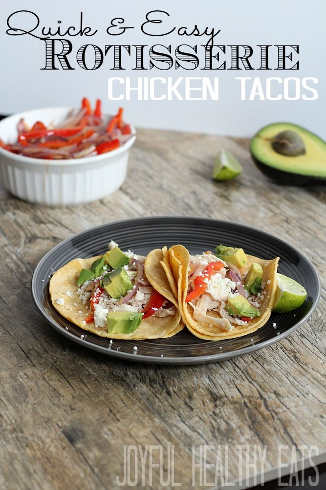 Quick & Easy Rotisserie Chicken Tacos | Recipe | Easy weeknight meals ...